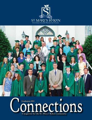 A magazine for the St. Mary's Ryken community Graduation 2011