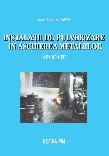 Instalatii de pulverizare in aschierea metalelor - PIM Copy