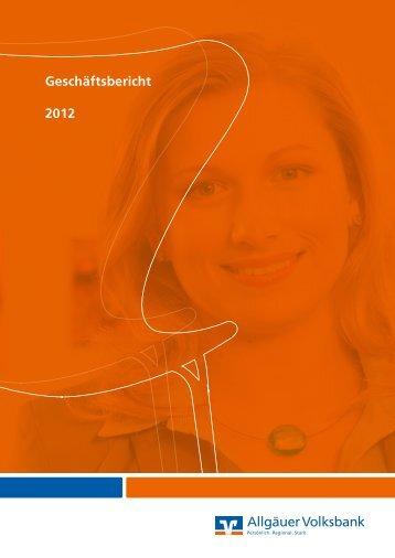 Allgäuer Volksbank Geschäftsbericht 2012 - Allgäuer Volksbank eG ...
