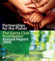 2009 Annual Report - The Sierra Club Foundation