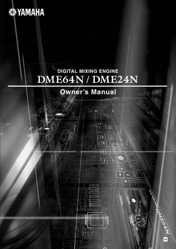 DME64N, DME24N V3 Owner's Manual - Yamaha Commercial Audio
