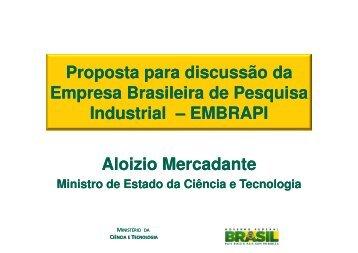 Proposta para discussão da Empresa Brasileira de Pesquisa ... - CNI