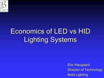 Economics of LED vs HID Lighting Systems - EERE