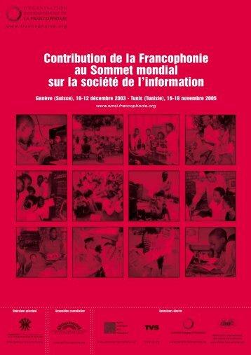 Contribution de la Francophonie au SMSI - Organisation ...