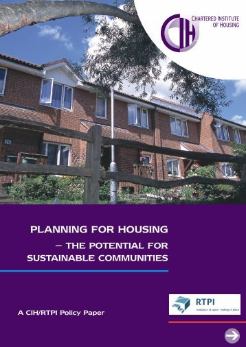 PLANNING FOR HOUSING - Royal Town Planning Institute