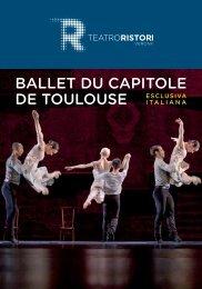 BALLET DU CAPITOLE DE TOULOUSE ESCLUSIVA - Teatro Ristori