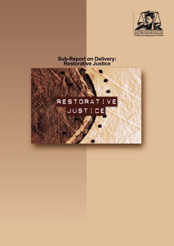 Sub-Report on Delivery: Restorative Justice - National Prosecuting ...