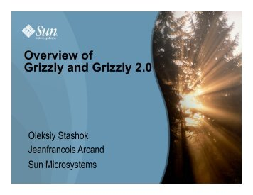 Overview Of Grizzly And Grizzly 2 - Java