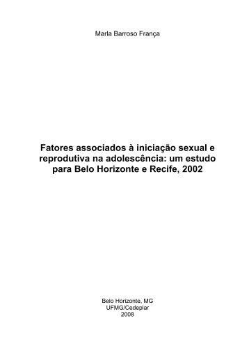 Fatores associados à iniciação sexual e reprodutiva na - UFMG