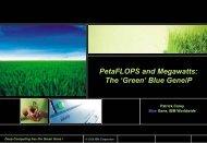 PetaFLOPS and Megawatts: The 'Green' Blue Gene/P - IBM
