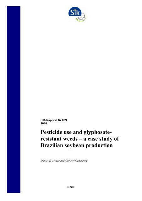 Pesticide use and glyphosate- resistant weeds – a case study of ...
