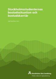 3:2011 Stockholmsstudenternas bostadssituation och bostadskarriär