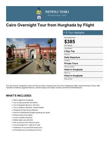 Cairo Overnight Tour from Hurghada by Flight - Memphis Tours Egypt