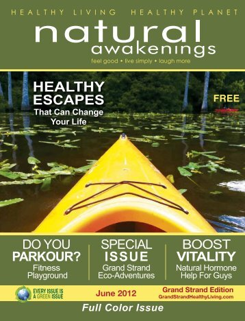 June 2012: Healthy Escapes - Grand Strand Natural Awakenings
