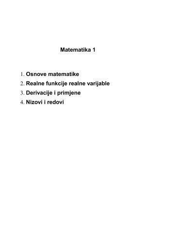 Matematika 1 1. Osnove matematike 2. Realne funkcije ... - FESB