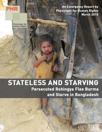 Stateless and Starving Persecuted Rohingya Flee Burma and