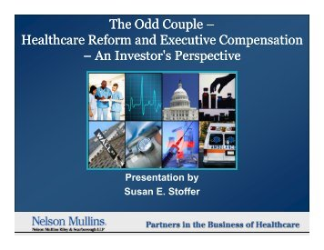 The Odd Couple – Healthcare Reform and Executive Compensation ...