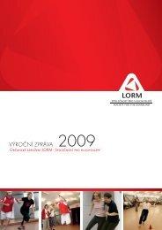 Výroční zpráva o.s. LORM za rok 2009 (PDF, 987 kB)