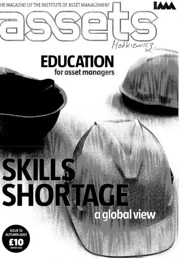 HE MAGAZINE OF THE INSTITUTE OF ASSET MANAGEMENT n