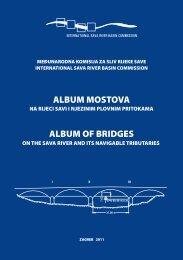 Album mostova na slivu rijeke Save - International Sava River Basin ...