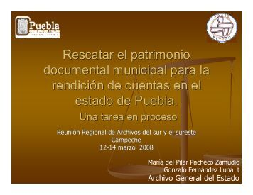 Rescatar el patrimonio documental municipal para la rendición de ...