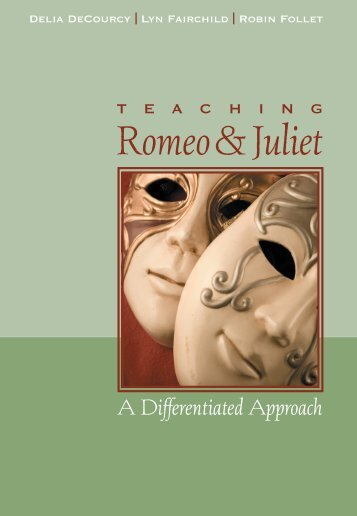 Teaching Romeo and Juliet - National Council of Teachers of English