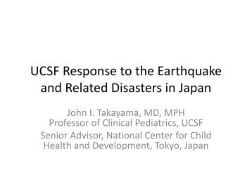 UCSF Response to the Earthquake and Related Disasters in Japan