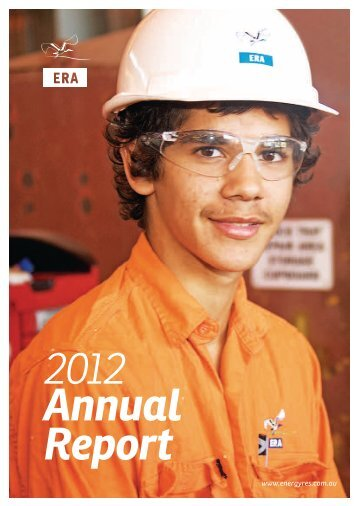 2012 Annual Report - Energy Resources of Australia Ltd.