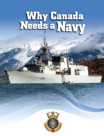 Why Canada Needs aNavy - The Navy League of Canada