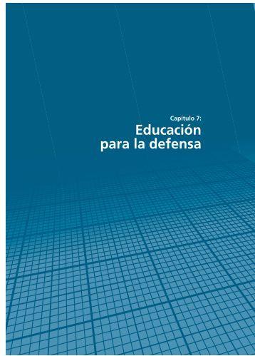 Capítulo 7: Educación para la defensa - Resdal