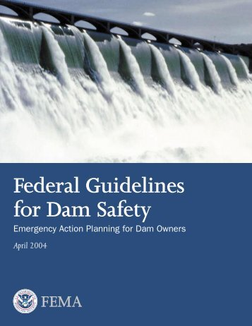 Federal Guidelines for Dam Safety, Emergency Action Planning for ...