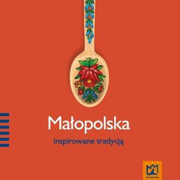 Małopolska. Inspirowane tradycją