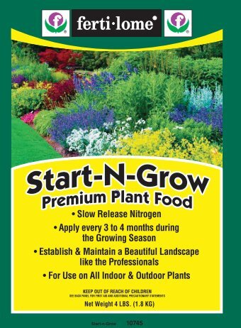 Label 10745 Start-N-Grow Premium Plant Food ... - Fertilome