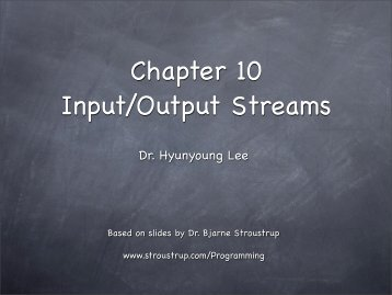 Chapter 10 Input/Output Streams - TAMU Computer Science Faculty ...