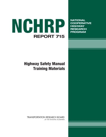 NCHRP Report 715 – Highway Safety Manual Training Materials