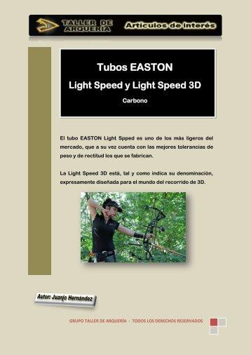 Los Tubos EASTON LightSpeed Carbono - Taller de Arquería