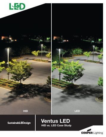 Ventus LED HID vs LED Case Study - Cooper Industries