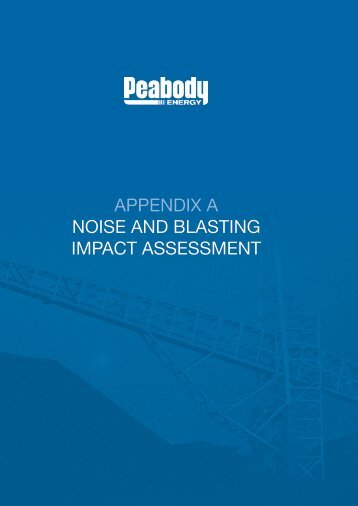 appendix a noise and blasting impact assessment - Peabody Energy