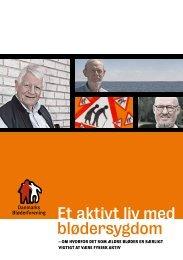 Et aktivt liv med blødersygdom - Danmarks Bløderforening.
