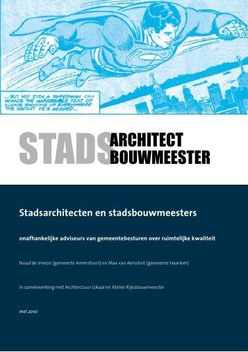 Stadsarchitecten en Stadsbouwmeesters (.pdf) - Architectuur Lokaal