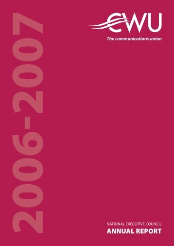 the CWU's Annual Report for 2006-2007