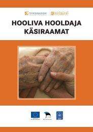 HOOLIVA HOOLDAJA KÄSIRAAMAT - Sotsiaalministeerium