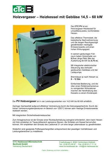 Holzvergaser – Heizkessel mit Gebläse 14,5 – 60 ... - CTC Heizkessel