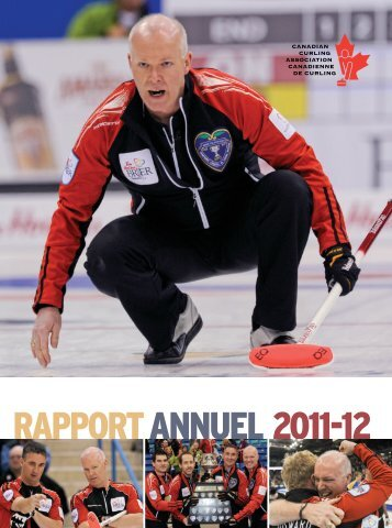 RAPPORT ANNUEL 2011-12 - Canadian Curling Association