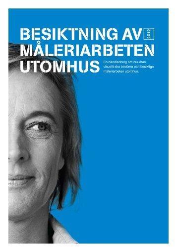 Besiktning av måleri utomhus - Publikationer från Sveriges ...
