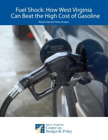 Fuel Shock: How West Virginia Can Beat the High Cost of Gasoline