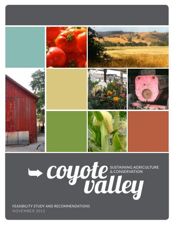 Sustaining Agriculture and Conservation in the Coyote Valley