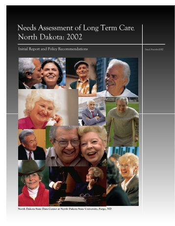 Needs Assessment of Long Term Care, North Dakota