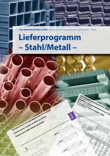 Lieferprogramm – Stahl/Metall – - Stahltechnik