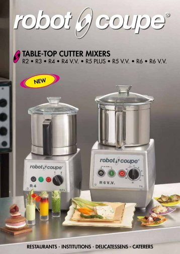 TABLE-TOP CUTTER MIXERS